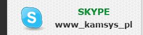 Skype:www_kamsys_pl
